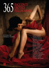 365 racconti erotici per un anno (non bisestile!)